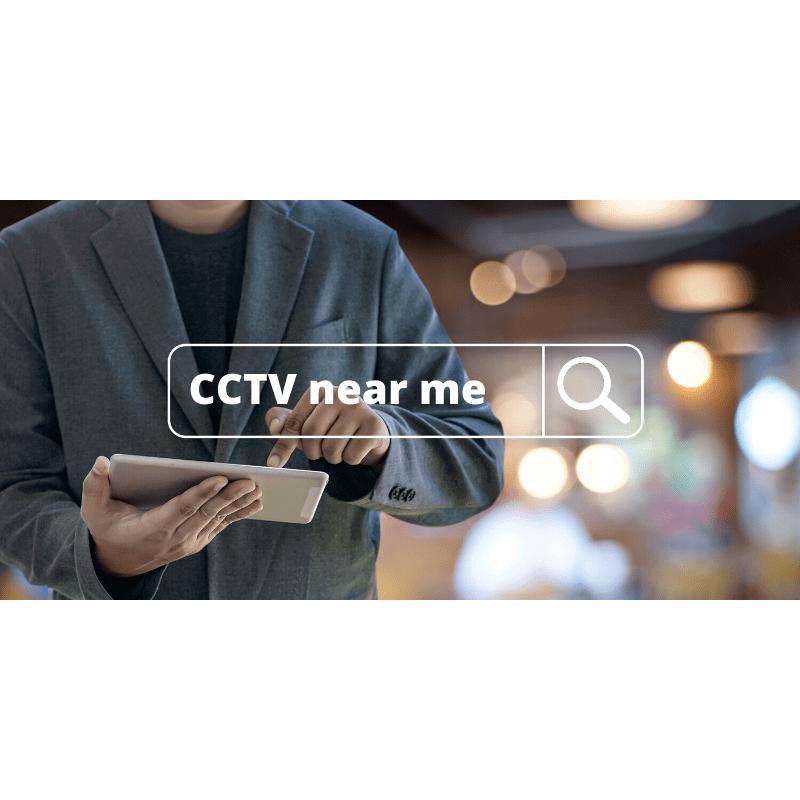 CCTV near me